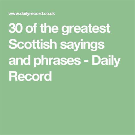 the 25 best scottish phrases ideas on pinterest