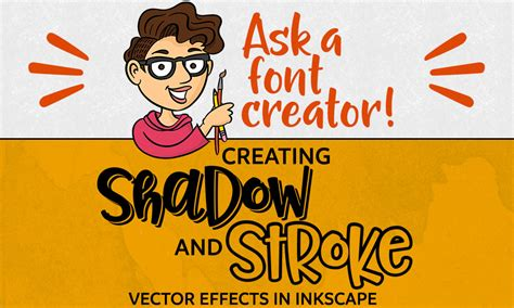 tutorial inkscape font ask a font creator adding shadow and stroke vector