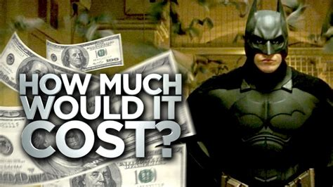 how much to a how much would it cost to be batman