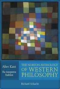 libro western philosophy an anthology di amazon com the norton anthology of western philosophy after kant vol volume 1 the