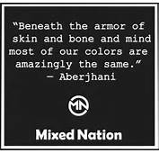 Beneath The Armor Of Skin And Bone Mind Most Our Colors Are