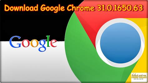 latest version of google chrome download full version free 2014 download latest version of chrome metrswag