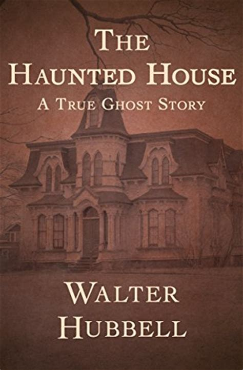 haunted house stories the haunted house a true ghost story haunted halloween crypt