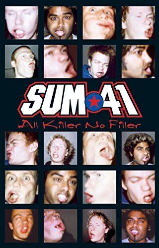 Kaset Sum 41 All The Killer No Filler Tntforum Gt Sum 41 All Killer No Filler