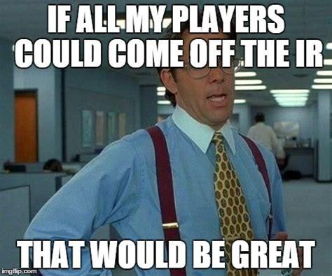 Fantasy Basketball Memes - my fantasy team be like imgflip