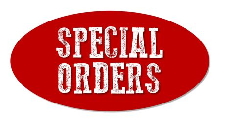 Spesial Order special orders cowtown cowboy outfitters