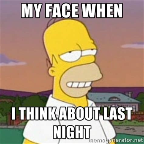Night Meme - last night memes image memes at relatably com