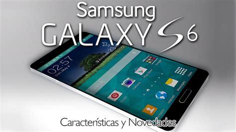 Samsung Galaxy Tab S6 Caracteristicas by Samsung Galaxy S6 Caracter 237 Sticas Y Rumores