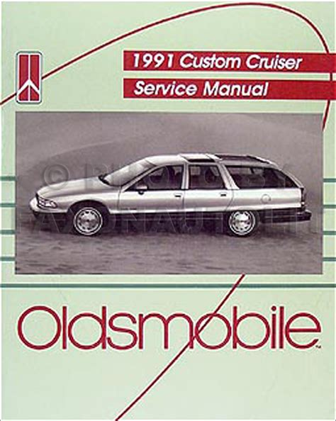 best auto repair manual 1992 oldsmobile custom cruiser regenerative braking 1991 oldsmobile custom cruiser repair shop manual original