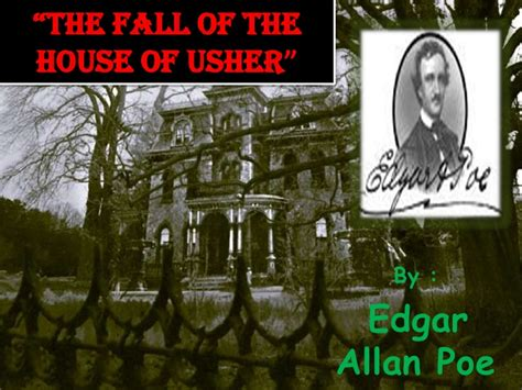 The Fall Of The House Of Usher Text by The Fall Of The House Of Usher