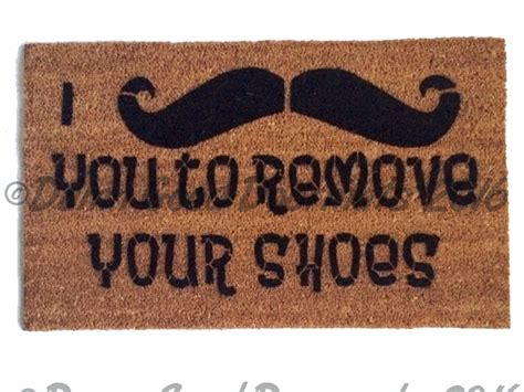 Remove Your Shoes Doormat - i mustache you to remove your shoes doormat