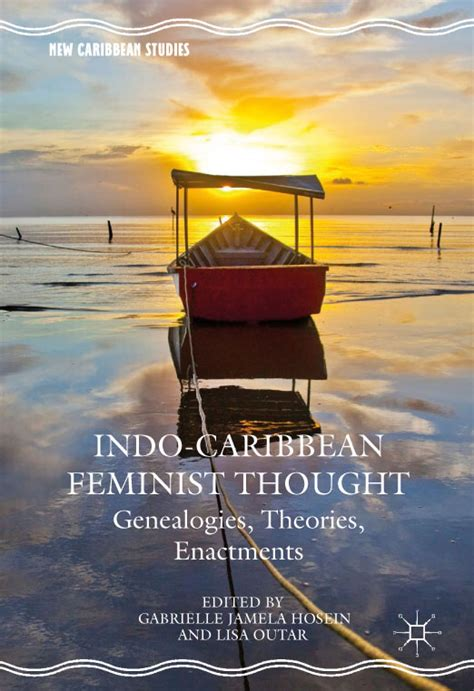 Feminist Thought By Kayna Books indo guyanese feminist thought a celebration and book