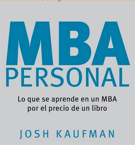 The Personal Mba Master The Of Business Pdf by 20 Books Every Aspiring Entrepreneur Needs To Read