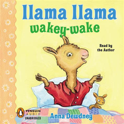 a for llama books llama llama wakey audiobook by dewdney