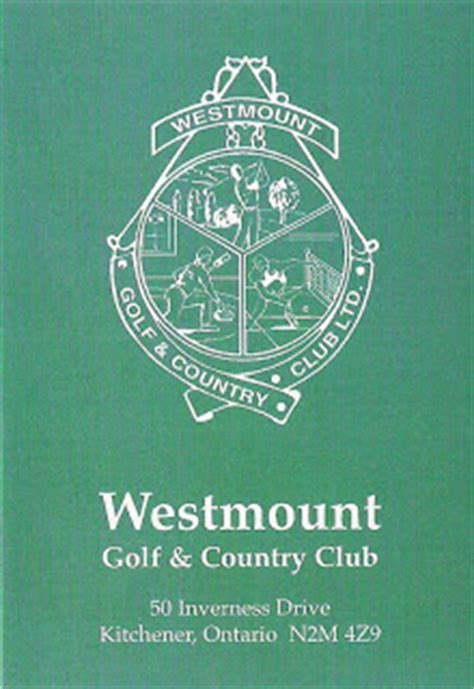 westmount golf and country club kitchener now on the westmount golf country club