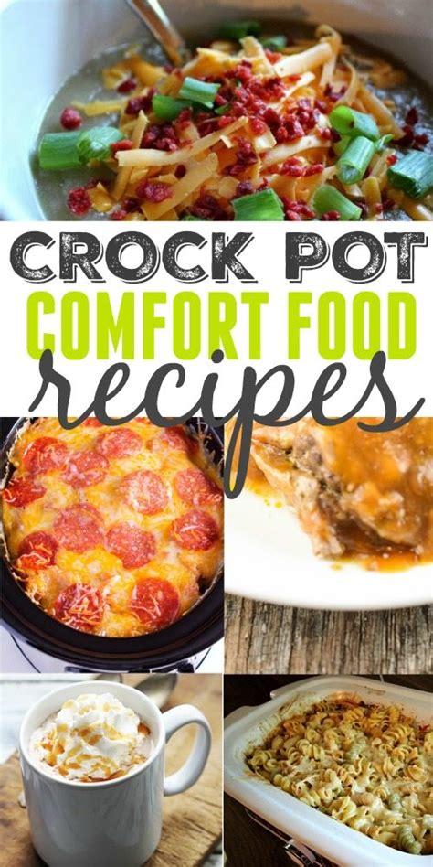 crockpot comfort food crock pot comfort food recipes the creek line house