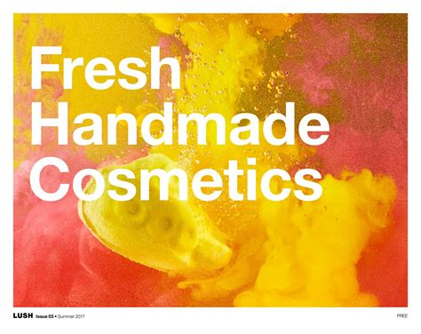 Lush Fresh Handmade Cosmetics Canada - fresh handmade cosmetics issue 03 summer 2017 canada
