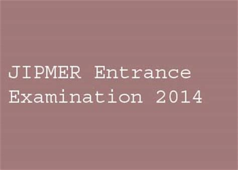 jipmer mbbs entrance exam question papers 2014 2015 jipmer mbbs exam 2015 admission notification jipmer 2015