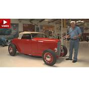 Video Jay Leno Takes A 1932 Ford Highboy Roadster For
