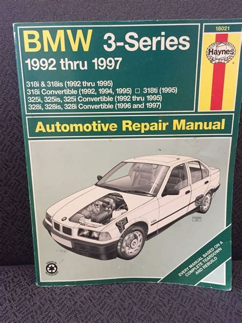 Bmw 3 Series Repair Manual Haynes 18021 1992 1997 Bmw 318i