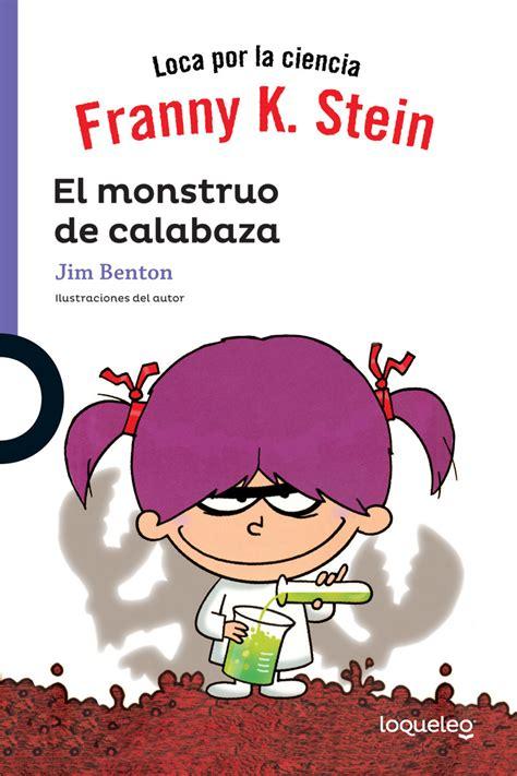 pdf libro e sopa de calabaza para leer ahora franny k stein el monstruo de calabaza