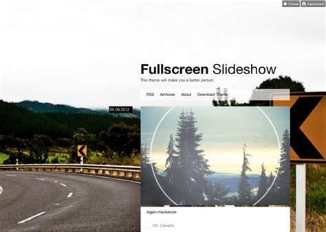 Slideshow Themes Tumblr | fullscreen slideshow theme tumblr