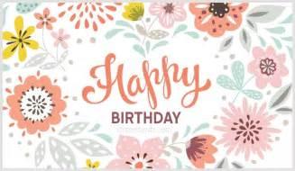 happy birthday cards pictures happy birthday cards free happy birthday ecards greetings template