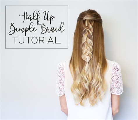 hair tutorial videos instagram half up simple braid hair tutorial happily howards