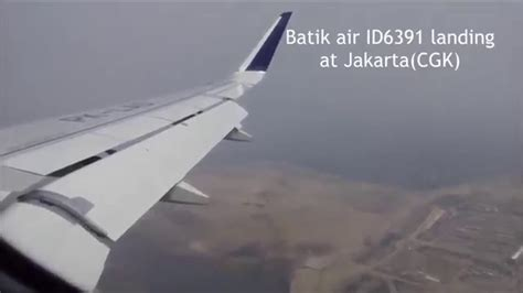 batik air flight number batik air a320 landing at soekarno hatta jakarta youtube