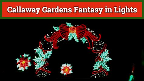 callaway gardens fantasy in lights updated for 2017