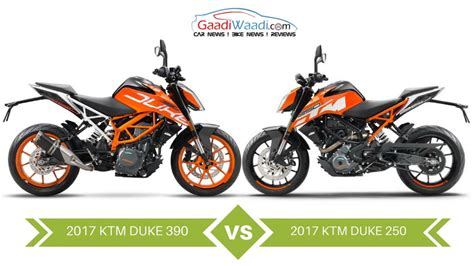 Ktm Comparison 2017 Ktm Duke 390 Vs 2017 Ktm Duke 250 Design Specs
