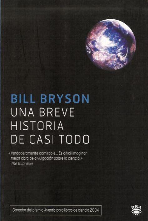 libro una breve historia de una breve historia de casi todo un gran libro divulgativo tecnologiayciencia