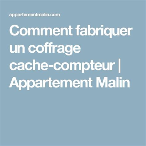 Comment Cacher Compteur électrique by Les 25 Meilleures Id 233 Es De La Cat 233 Gorie Compteur
