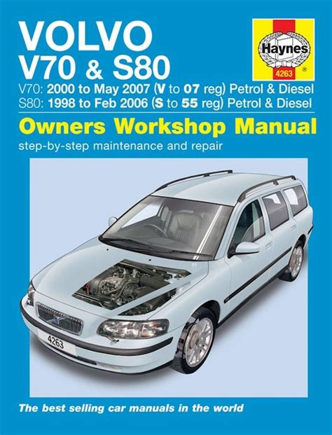 car service manuals pdf 2000 volvo v70 instrument cluster volvo v70 s80 repair manual 1998 2007 haynes 4263