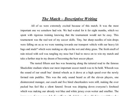 How To Start A Descriptive Essay by Descriptive Essay The Match Gcse Marked By Teachers