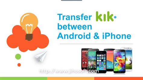 chat between iphone and android how to transfer kik messages between android and iphone