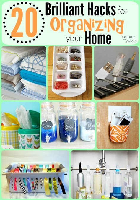 organize hacks 20 brilliant hacks for organizing your home double the batch