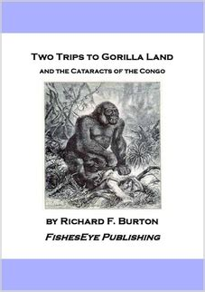 two trips to gorilla land and the cataracts of the congo volume 2 books two trips to gorilla land the cataracts of the congo by