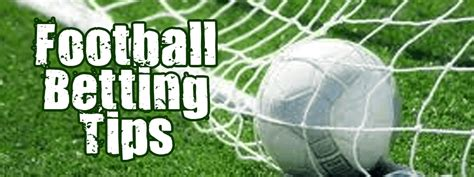 the best betting tips no 1 football betting tips best insider football