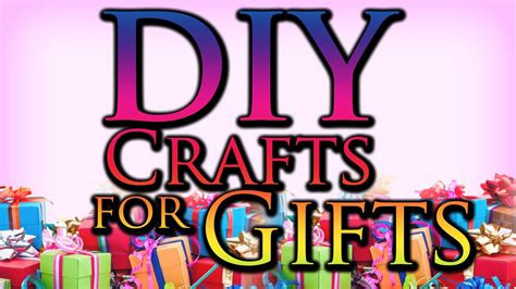 diy craft projects for gifts diy craft ideas for gifts