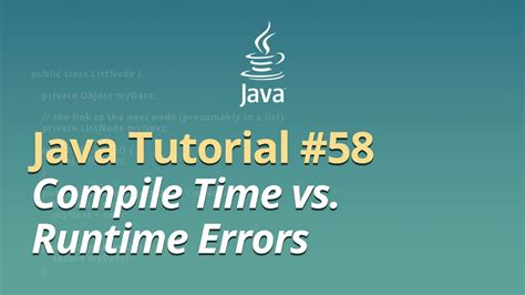 java pattern compile quote java tutorial 58 compile time vs runtime errors
