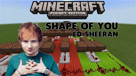 ed sheeran jakarta show shape of you ed sheeran noteblock song 1 mcpe