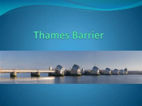 thames barrier power generation ppt river thames powerpoint presentation id 2810971