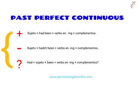 como hacer preguntas en presente perfecto simple pasado perfecto continuo ejercicios ingl 233 s online
