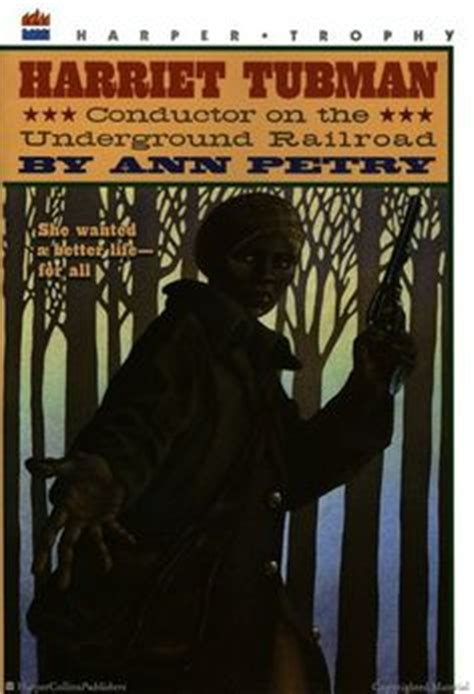 harriet tubman conductor on the underground railroad books 1000 images about 4th grade history project on