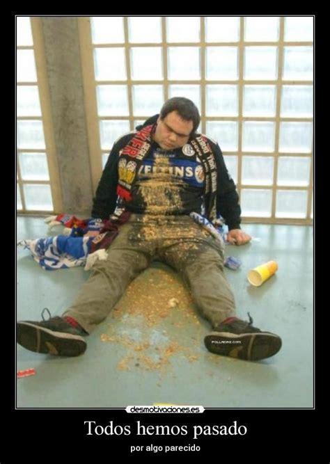 imagenes graciosas de borrachos vomitando todos hemos pasado desmotivaciones