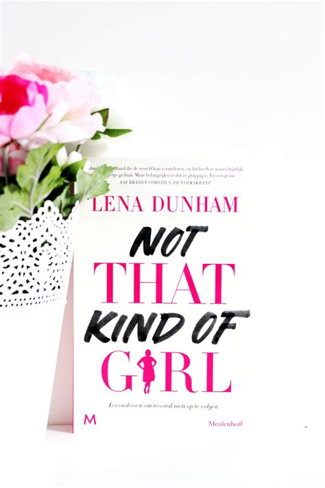 lena dunham not that kind of girl not that kind of girl van lena dunham mijn eerste indruk