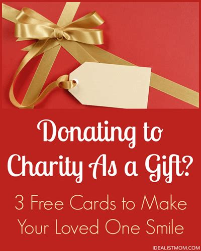 donating to charity as a gift 3 free cards to go with
