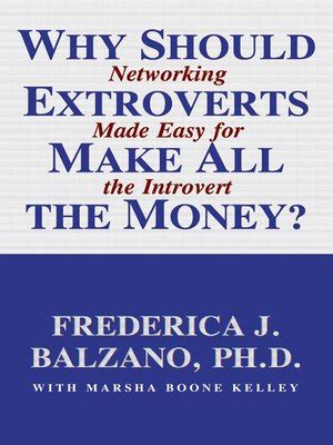Why Should I Earn An Mba by Why Should Extroverts Make All The Money By Frederica J