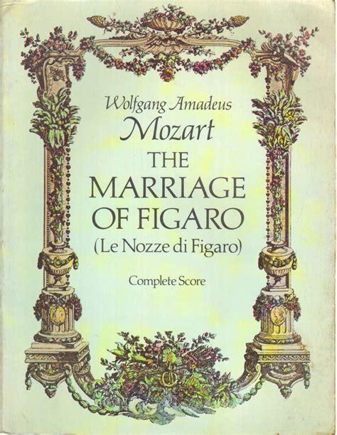 testo figaro the marriage of figaro le nozze di figaro wolfgang